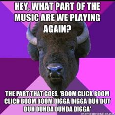 If you can understand this, you might have spent some time around percussionists.
