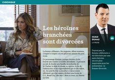 Les héroïnes branchées sont divorcées - La Presse+