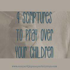 9 Scriptures to Pray over Your Children