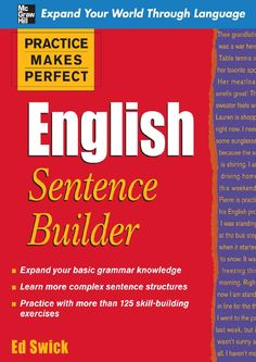 """Read """"Practice Makes Perfect English Sentence Builder"""" by Ed Swick available from Rakuten Kobo. Practice Makes Perfect helps you put your English vocabulary and grammar skills together! English Grammar Book, English Grammar Worksheets, English Book, English Lessons, English Words, English Vocabulary, Teaching English, Learn English, Learn Spanish"""