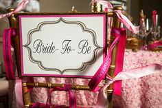 Bride-To-Be Chair   Photography: Bollinger Images   Sarah Sofia Productions   http://mytrueblu.com/glam-bridal-shower-shoot/