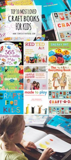 Great suggestions for art and craft books!Top 10 Most Loved Craft Books for Kids