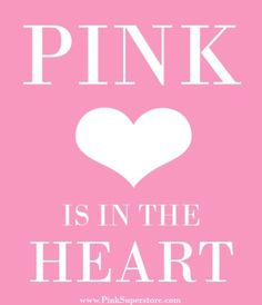 PINK Is In The Heart!