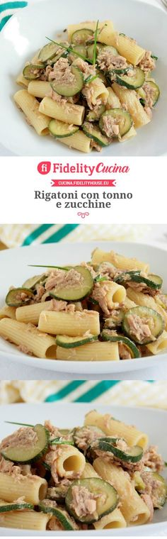 Rigatoni con tonno e zucchine Pasta Recipes, Cooking Recipes, Healthy Recipes, Zucchini, Rigatoni, Italy Food, Salty Foods, Weird Food, Le Diner