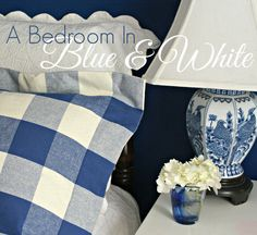 A Little Loveliness: A Classic Blue-and-White Bedroom