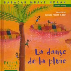 Rain Dance cover by Sandra Poirot Cherif Dancing In The Rain, Rain Dance, African Dance, Do It Right, Continents, Illustrators, Drama, Album, Teaching
