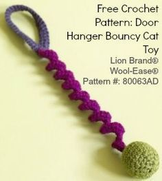 Crochet Toys Ideas Free Crochet Pattern Door Hanger Bouncy Cat Toy - Cat people are devoted to their furry friends, and I've got evidence! So here's a roundup all of you owned by cats: 10 free crochet patterns for cat lovers! Chat Crochet, Crochet Cat Toys, Crochet Gratis, Love Crochet, Crochet Animals, Diy Crochet, Crochet Baby, Crochet Ideas, Crochet Crown