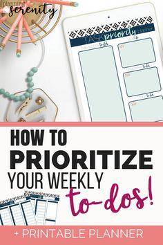 Prioritizing Your Weekly Schedule LOVE these printables & I think this could work great for Mom's!! #organizedmom #planner #SAHM #WAHM #planningforserenity