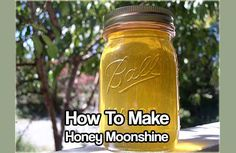 How to Make Honey Moonshine. Honey has properties that are just so good for the human body why wouldn't you want to incorporate this in moonshine too.
