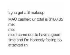 Taken things to heart: | 27 Things All Makeup Addicts Secretly Do But Won't Admit