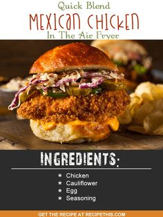 Blender Recipes | quick blend Mexican Chicken Burgers in the air fryer recipe from RecipeThis.com