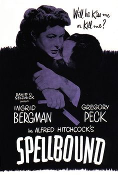 Spellbound (1945). This is awesome movie!! Watched it on Youtube the other night.
