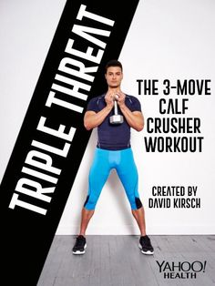 The three-move Calf Crusher Workout is the first installment in Yahoo Health's new original exercise series — and it will leave your legs and calves screaming for more. Mens Fitness, Fitness Tips, Fitness Motivation, Lose Weight Fast Diet, Ways To Lose Weight, Losing Weight, Medical Weight Loss, Yoga For Weight Loss, Chest And Arm Workout