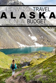 Backpacker budget? No problem! How to travel Alaska on a budget! Many think that budget travel in Alaska isn't a possibility but with planning and some foresight you can too!  Pictured: Reed Lakes (Hatcher's Pass), AK