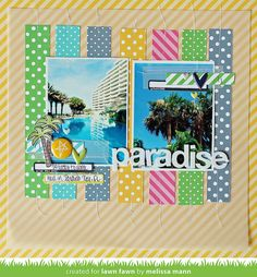 Paradise by Melissa -- simple, clean, easy, effective.