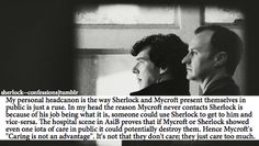 sherlock confessions - My personal headcannon is the way Sherlock and Mycroft present themselves in public is just a ruse.