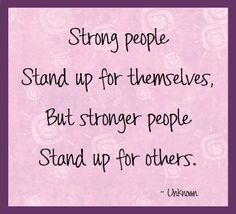 Pictures Of Standing Up For Someone Quotes Kidskunstinfo