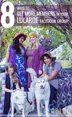 8 Ways to Get More Members in Your LuLaRoe Facebook Group - Organically generate quality customers!