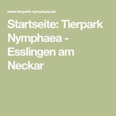 Startseite: Tierpark Nymphaea - Esslingen am Neckar