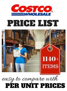 Find this list on Pinterest here Costco Price List – Updated April 2016 What's better coupons or Costco? It depends on the product. This Costco price list breaks 1140+ Costco products down by unit – ounce or pound, so you can compare apples to apples when calculating the best deal. Search for products you use …