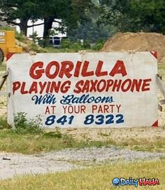 And if that doesn't work, I can just wear a gorilla costume and play my tenor!..... Don't know how actually getting the mouthpiece in my mouth would work though.....