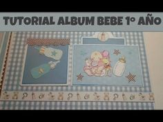 Álbum bebé scrap 1ª Parte - YouTube
