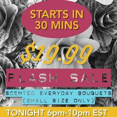 Are you ready? FLASH SALE STARTS IN LESS THAN 30 minutes! Tag your friends so they can get in on the 19.99 scented everyday bouquets too!  Shop: NovelExpression.etsy.com  #etsy #etsysale #etsyshop #etsyseller #etsywedding #centerpieces #homedecor #flashsale #foreverflowers #foreverbouquets #craft