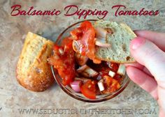 Balsamic Dipping Tomatoes, a recipe from Seduction in the Kitchen
