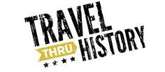 Travel Thru History Travel Thru History - A Family Travel Television Show and Blog
