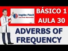 (135) Aula 30 - Adverbs of Frequency - YouTube
