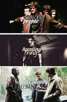 "Supernatural Motto: ""Saving people, hunting things. The family business."" #DeanWinchester #Supernatural #TheFamilyBusiness"