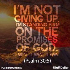 I'm Not... Psalms 30:5