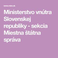 Ministerstvo vnútra Slovenskej republiky - sekcia Miestna štátna správa