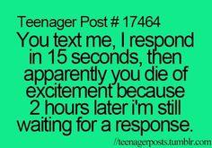 Cause I'm so interesting. Teenage post