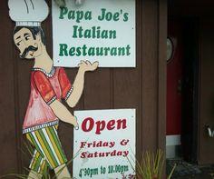 Papa Joe's, Mishawaka, IN.  I lived right next to Papa Joe's.  Excellent Italian Restaurant.