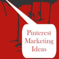 Pinterest Marketing Ideas - Creative Marketing Ideas - Paul Duxbury