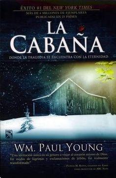 La Cabaña-es un libro bastante bueno, interesante, y sobre todo es de esos libros que no puedes soltar hasta el final.