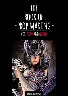 Kamui Cosplay - Tutorial Books - Armor Making - Cosplay Painting - Prop Making - LED Cosplay Lights - Armor Pattern Prints. ebook print book and more.