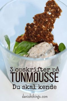 3 opskrifter på tunmousse du skal have i din samling. Easy Healthy Recipes, Veggie Recipes, Great Recipes, Veggie Food, Mousse, Tapas, Scandinavian Food, Scandinavian Christmas, Dinner Party Recipes