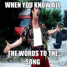 this is so true when once In awhile I remember all the words of a song! haha