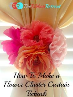 How To Make a Flower Cluster Curtain Tieback -Daisy Cottage Designs -