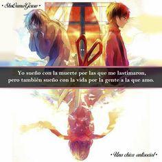 Yo sueño. #ShuOumaGcrow #UnachicaAntisocial #Anime #Frases_anime #frases