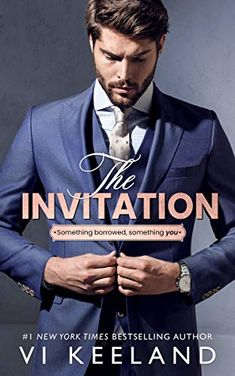This Chick Read: The Invitation by Vi Keeland Book Club Books, Book 1, New Books, Lovers Romance, Weird Stories, Most Handsome Men, Romance Books, Bestselling Author, Novels