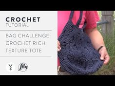 Bag Challenge: Crochet Rich Textures Tote - YouTube