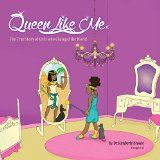 Free Kindle Book -  [Education & Teaching][Free] QUEEN LIKE ME: The True Story of Girls who Changed the World