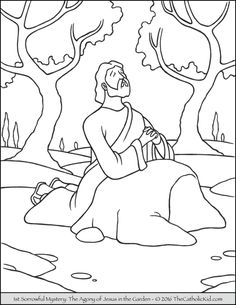 Sorrowful Mysteries Rosary Coloring Pages - The Agony in the Garden Sunday School Coloring Pages, Coloring Pages For Kids, Coloring Books, Catholic Kids, Kids Church, Easter Coloring Pages Printable, Easter Books, Bible Story Crafts, Bible Lessons For Kids