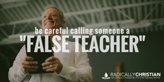 """The term """"false teacher"""" gets thrown around a lot; but the definition might not be as obvious as it seems. Many people probably assume a false teacher is simply someone who teaches some…"""