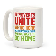 Introverts Unite! We're Here, We're... | T-Shirts, Tank Tops, Sweatshirts and Hoodies | HUMAN