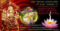 love marriage specialist by astrologer Pt.Ajay Sharma +91 7340790814