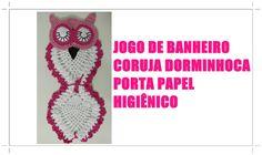 JOGO DE BANHEIRO CORUJA DORMINHOCA- PORTA PAPEL